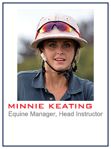 Minnie Keating, Equine Manager, Head Instructor