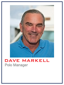 Dave Markell, Polo Manager