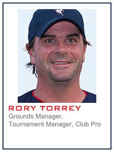 Rory Torrey, Grounds Manager, Tournament Manager, Club Pro