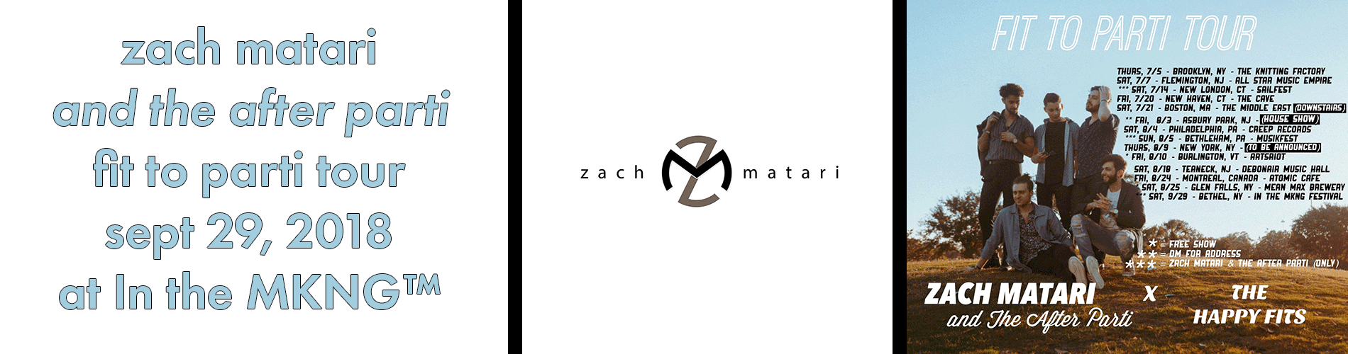 Zach Matari The After Parti To Perform At In The Mkng In The
