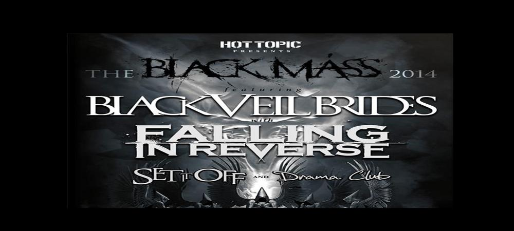 Hot Topic presents Black Veil Brides w/ Falling In Reverse