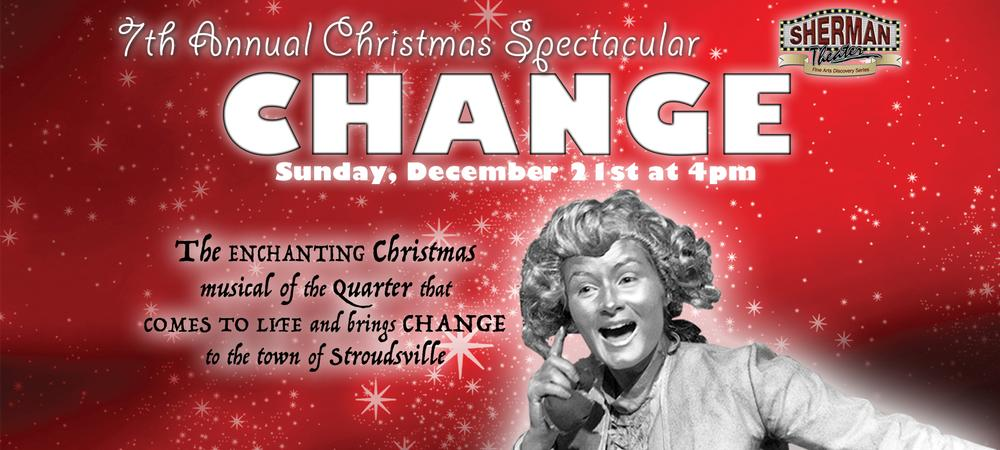Change- A Christmas Spectacular
