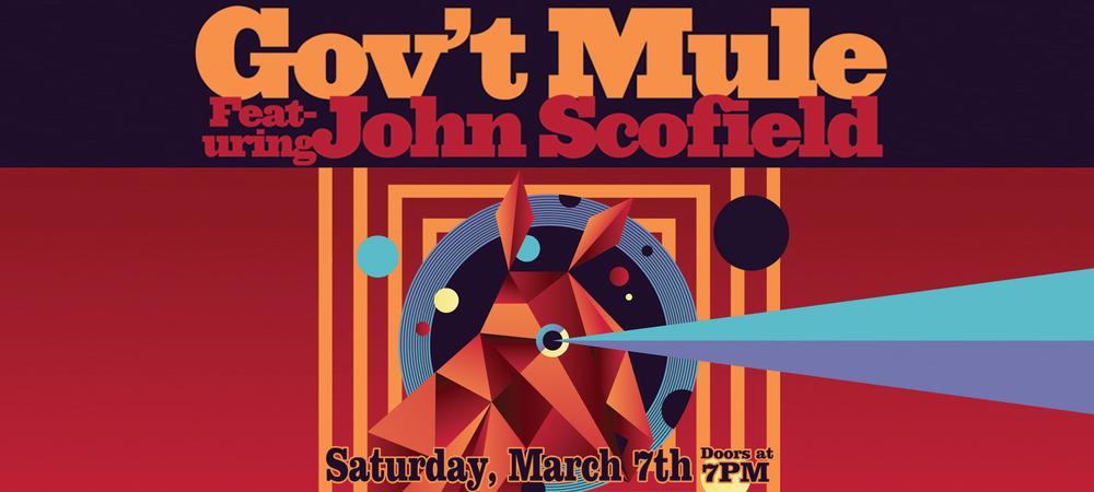 Gov't Mule w/special Guest John Scofield