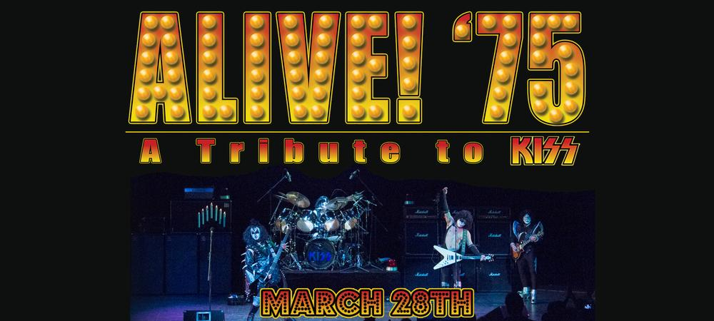 Alive! '75 - The Ultimate Classic KISS Tribute!