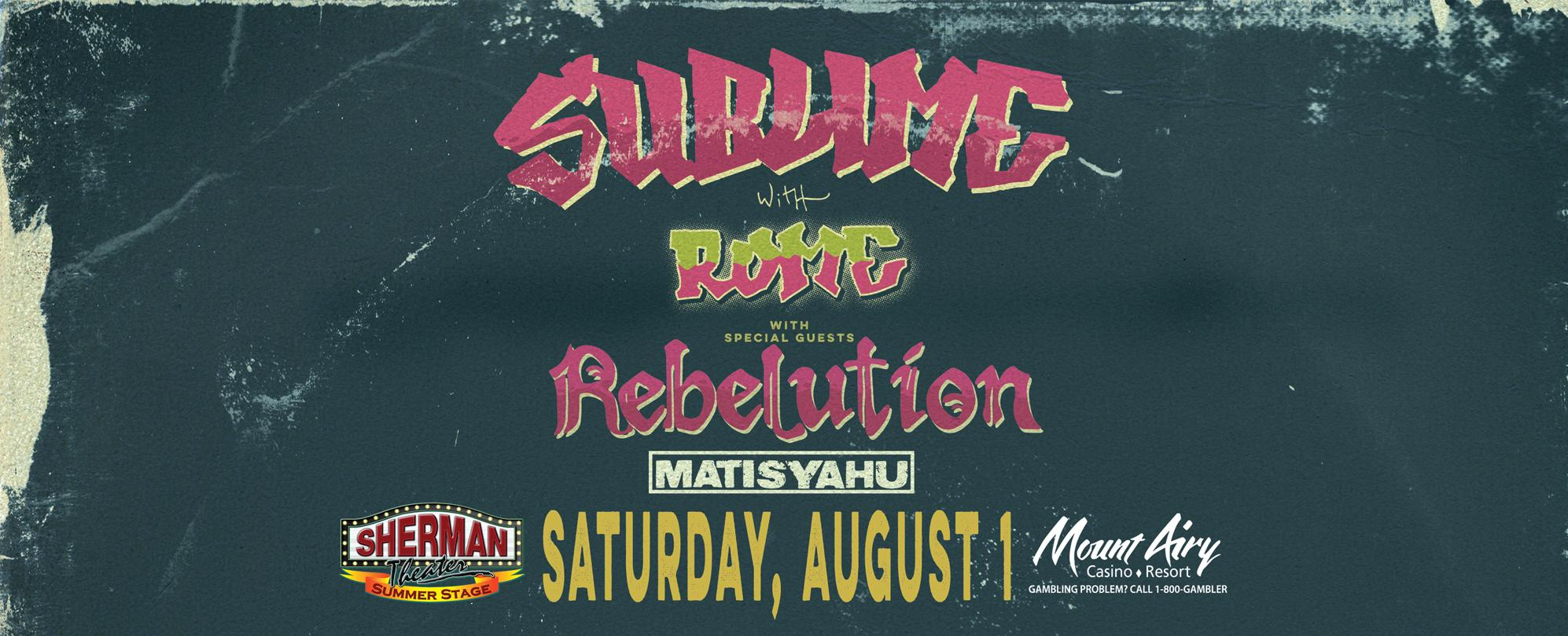 Sublime With Rome<p>w/Rebelution and Matisyahu