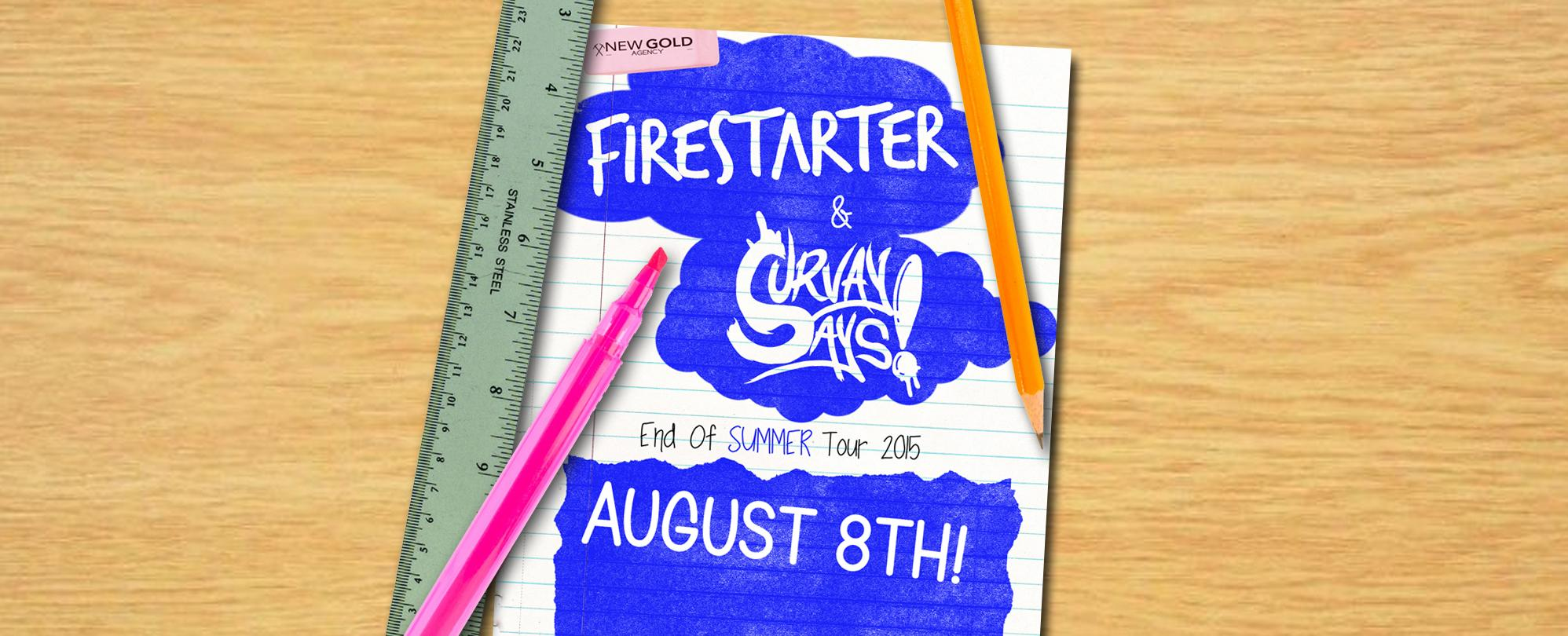 Firestarter & Survay Says! End of Summer Tour