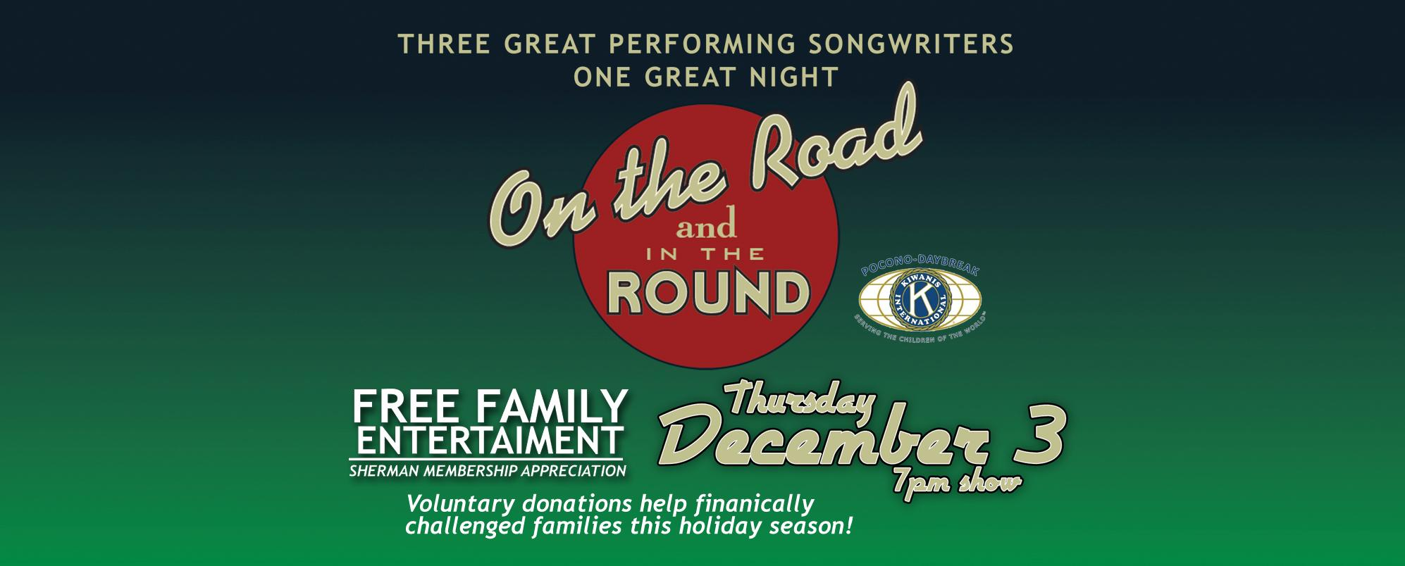On the Road & In the Round: FREE Holiday show