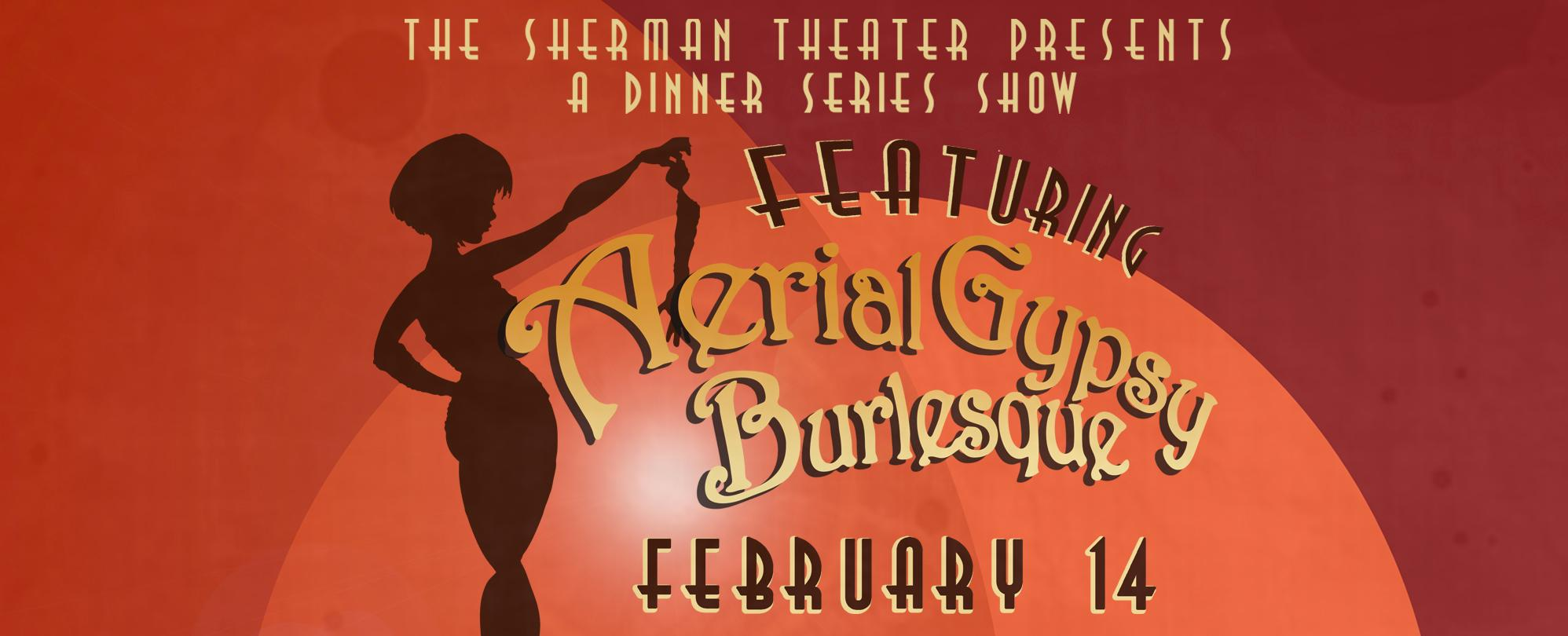 Dinner Series Show featuring Aerial Gypsy Burlesque