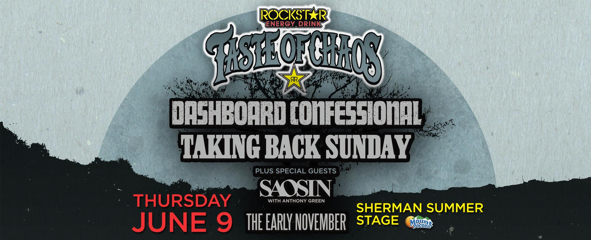 Rockstar Energy Drink Taste Of Chaos Tour ft. Dashboard Confessional, Taking Back Sunday, Saosin, The Early November