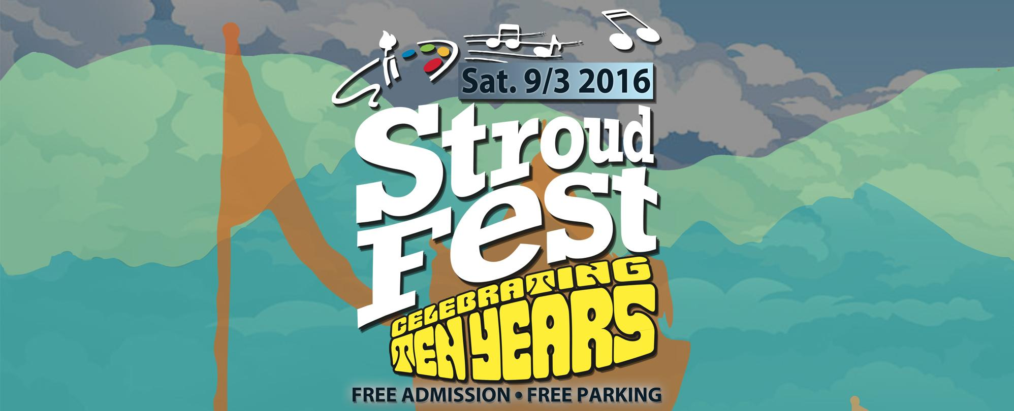 StroudFest 2016 - Celebrating 10 years!