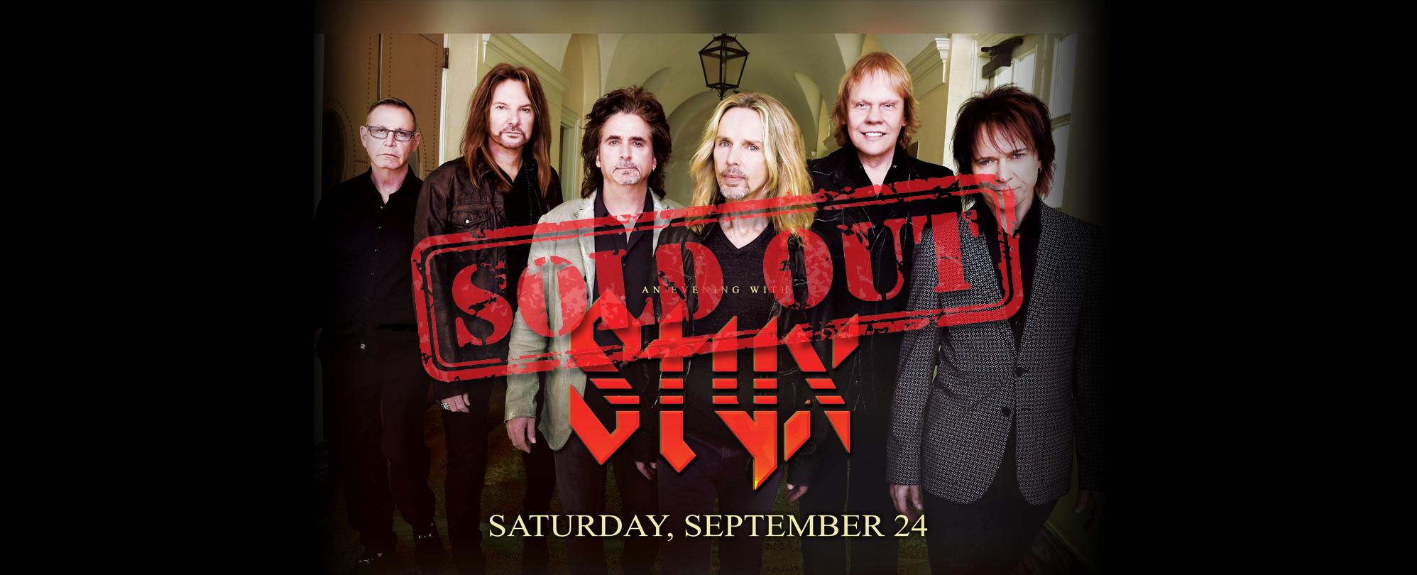 an evening with Styx *SOLD OUT*