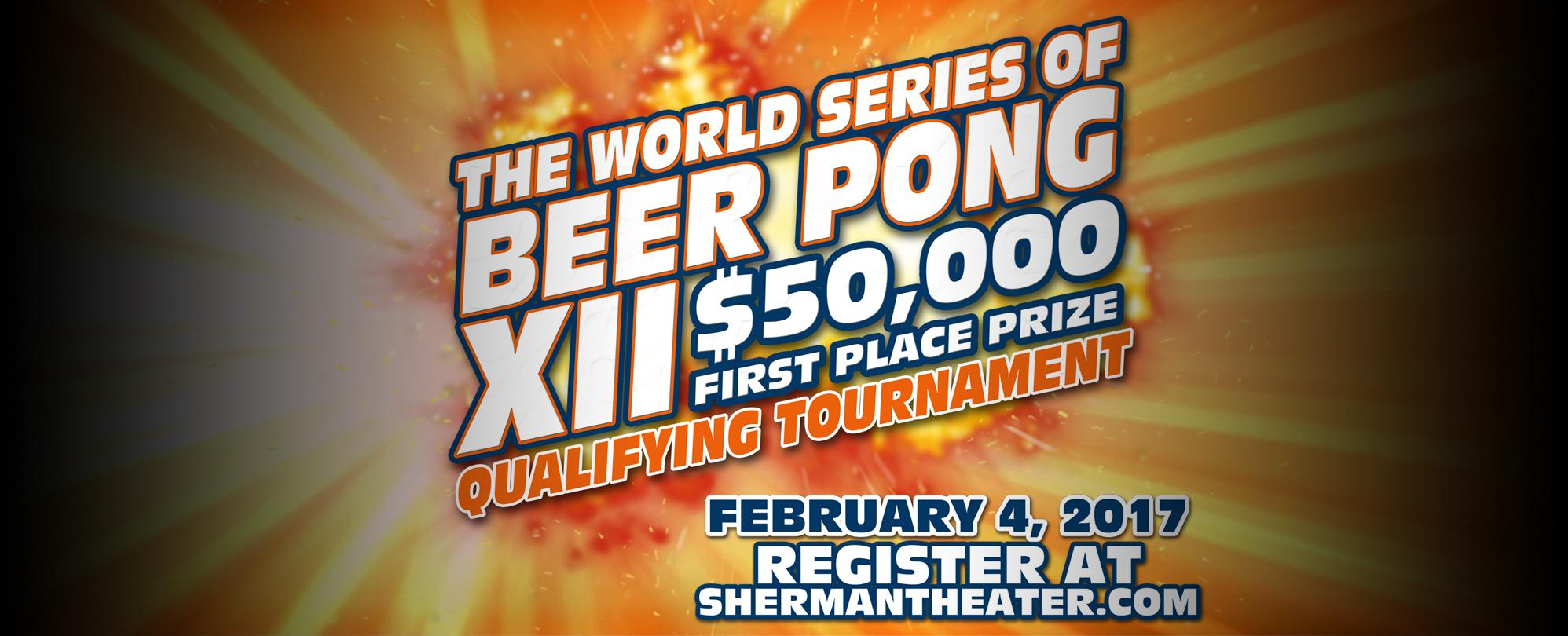 World Series Of Beer Pong - Qualifying Tournament