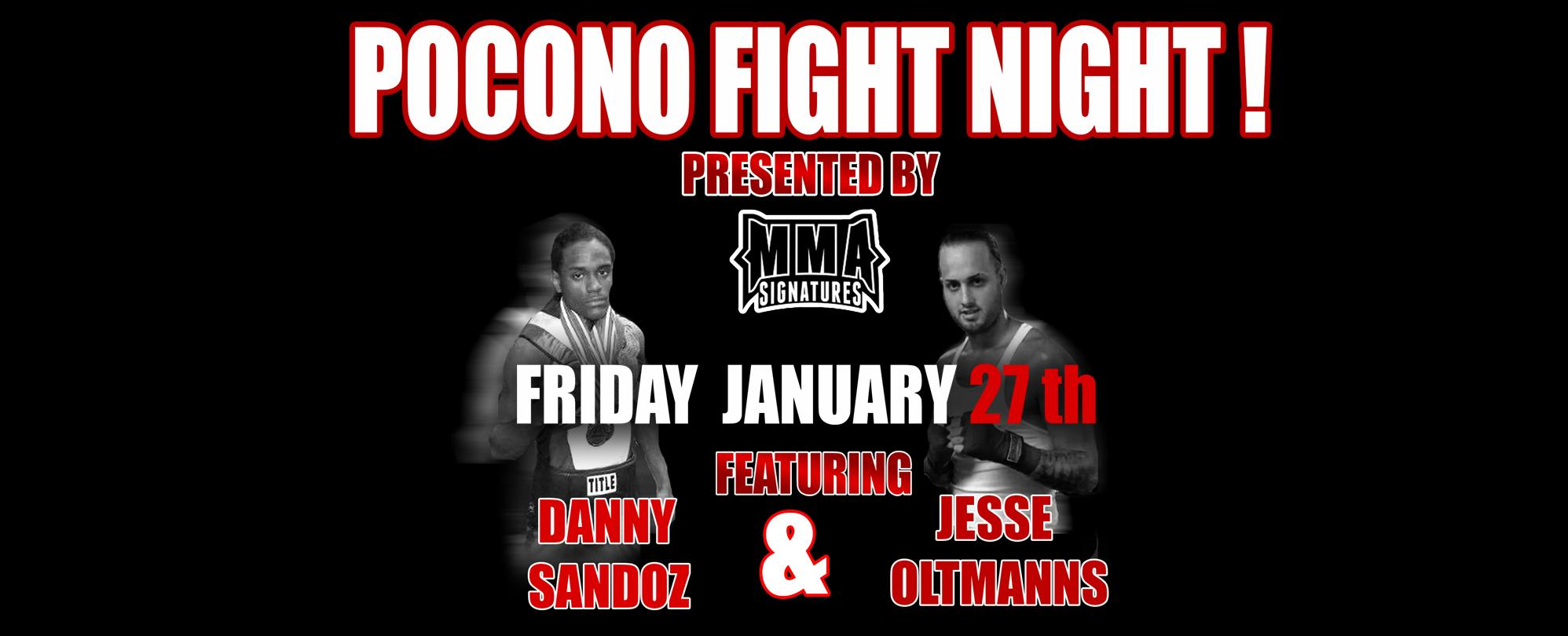 Pocono Fight Night - presented by MMA Signatures